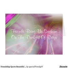 Friendship Quote Beautiful Greeting Card