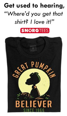 "This epic shirt is back by popular demand!  ""Great Pumpkin Believer"" halloween pumpkin t-shirt.    SnorgTees makes funny, witty pop-culture inspired t-shirts and hoodies for men, women and kids. Our tees are made with super soft, comfy materials that'll have you reaching for your favorite SnorgTee week after week. Whether you're looking to upgrade your t-shirt collection or need a clever gift for someone special, SnorgTees is a must."