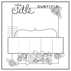 Use this sketch with CTMH Artiste Cricut flowers for wedding album