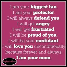 I am your mom