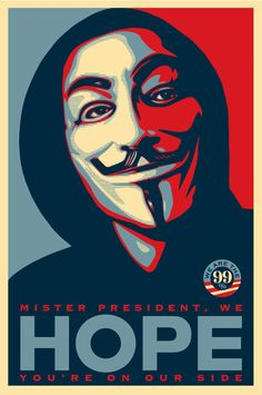 We Are The Hope - Shepard Fairey Anonymous - Occupy Wall Street Pop Art Art Print - Pop Art Memorabilia - Poster, Vibrant Color, Features Shepard Fairey. V Pour Vendetta, V For Vendetta Mask, Art Obey, Obey Artist, Shepard Fairy, Pop Art, Shepard Fairey Obey, Guy Fawkes Mask, Art Du Monde