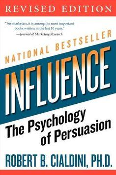Influence: The Psychology of Persuasion by Robert B., PhD Cialdini http://www.amazon.co.uk/dp/006124189X/ref=cm_sw_r_pi_dp_fTfBwb10WNSM6