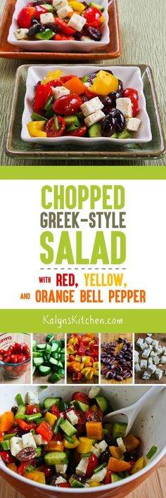 I love this Chopped Greek-Style Salad with Red, Yellow, and Orange Bell Pepper but you can use all one color of peppers if you prefer. This tasty salad is low-carb, gluten-free, and South Beach Diet friendly. [from KalynsKitchen.com]