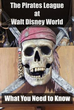 The Pirates League at Walt Disney World: What You Need to Know - Traveling Mom