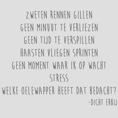 Stress Words Quotes, Qoutes, Life Quotes, Dutch Quotes, Going Dutch, Stress, Letters, Psp, Love