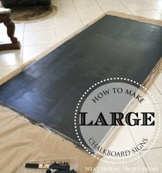 How To Make Large Chalkboard Signs