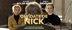 Olvídate de Nick (2017), de Margarethe von Trotta