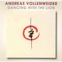 Andreas Vollenweider - Dancing with the Lion (Bonus Tracks) (CD)