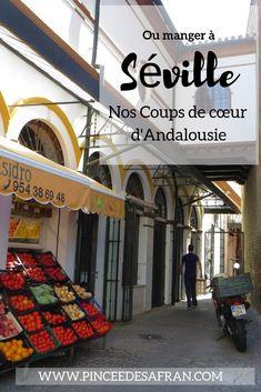 Où manger à Séville ? Nos bonnes adresses andalouses Sangria, Ibiza, Weekend France, Madrid, Plat Simple, Seville Spain, Voyage Europe, Olympic Peninsula, Europe Destinations