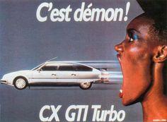 Nooit gehad hoor, maar in mijn ogen ooit wel de mooiste auto die er was en de ambitie om er een te kunnen bezitten!     Grace Jones & Citroën CX GTI Turbo.