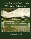 Free Kindle Book -  [Travel][Free] New Mexico Backroads Weekend Adventure (Road Trips for Boomers Book 1) Check more at http://www.free-kindle-books-4u.com/travelfree-new-mexico-backroads-weekend-adventure-road-trips-for-boomers-book-1/