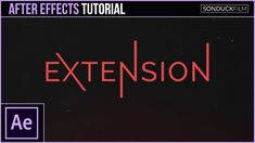 After Effects Tutorial: Animated Extended Text - Motion Graphics