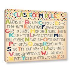 Alli Rogosich's 'Classroom Rules Gallery Wrapped Canvas is a gorgeous reproduction featuring the rules of a classroom against a white background. A wonderful piece that will compliment any children Alphabet of Classroom Rules Classroom Rules, Classroom Setting, Classroom Setup, Classroom Design, Future Classroom, School Classroom, Classroom Organization, Classroom Management, Classroom Behavior