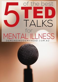 Here are 5 of the Best TED Talks on Mental Illness that not only discuss personal stories but also how mental illness should be viewed in society. Anxiety & Depression Blog Site | Mental Health & Illness Awareness