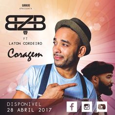 BZB - Coragem (feat. Laton) 2017 | Download ~ Alpha Zgoory | Só9dades