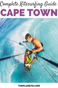 Ultimate Guide to Kitesurfing Cape Town | This kitesurfing in Cape Town guide will enrich your overall experience not only for adrenaline junkies but from a cultural perspective. We are convinced that kitesurfing is one of the best things to do in Cape Town. | Blog by the Planet D #Kitesurfing #CapeTown #SouthAfrica | kiteboarding | cape town africa | south africa cape town | cape town travel