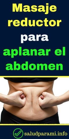 Masaje reductor para aplanar el abdomen - Salud para Mi are diets healthy for weight loss, diet how weight loss, Diets Weight Loss, eating is weight loss, Health Fitness Wellness Fitness, Yoga Fitness, Fitness Tips, Health Fitness, Pilates Workout, Butt Workout, Hamstring Workout, Gewichtsverlust Motivation, Belly Fat Workout