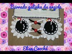 Barrado galinha da angola em crochê ( 2ª parte final ) # Elisa Crochê - YouTube