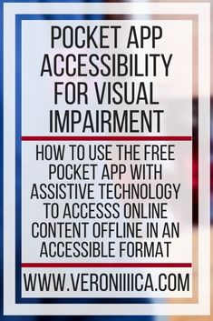How to use the free Pocket app to save articles, videos, and webpages for offline use. Includes information about Pocket app accessibility for visual impairment Assistive Technology, Educational Technology, Pocket App, Visual Impairment, Folder Games, File Folder, Preschool Special Education, Core Curriculum, Social Stories