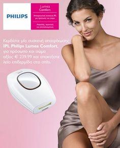 Κερδίστε μία συσκευή αποτρίχωσης IPL Philips Lumea Comfort για πρόσωπο και σώμα, αξίας € 239,99 και αποκτήστε λεία επιδερμίδα στο σπίτι.
