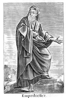 Empédocles de Agrigento(435/430 a. C.) fue un filósofo y político griego. Postuló la teoría de las cuatro raíces, a las que Aristóteles más tarde llamó elementos, juntando el agua de Tales de Mileto, el fuego de Heráclito, el aire de Anaxímenes y la tierra de Jenófanes, las cuales se mezclan en los distintos entes sobre la Tierra.