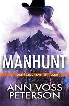 Manhunt (A Rocky Mountain Thriller Book 1) by Ann Voss Pe... https://www.amazon.com/dp/B0725NG5VV/ref=cm_sw_r_pi_dp_x_WFpdAbBNRYRTS