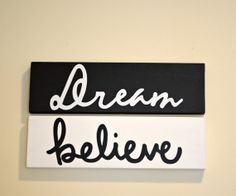 Dream Believe Wooden Signs      2 4 x 12 Wall Decor by SpearCraft, $15.00