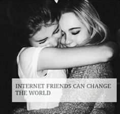 Yeah internet friends are the best, especially when you don't have quite as many in real life. Best Friend Goals, My Best Friend, Best Friends, Bff Goals, I Love You, Just For You, My Love, Internet Friends Quotes, Quotes Distance