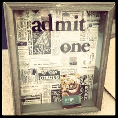 Made my own! Admit one memory box for ticket stubs and memorabilia.