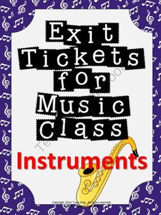 Exit Tickets Formative Assessments for Music Class-INSTRUMENTS from The Bulletin Board Lady on TeachersNotebook.com -  (14 pages)  - Formative assessment in music class has never been easier!  Exit tickets or exit passes are a great way to gauge student understanding so that your planning time is more effective and your students� performance improves.  Plan a few extra minutes at the e