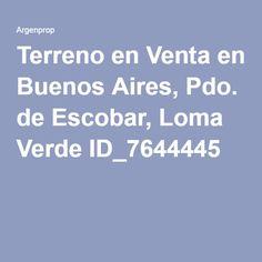 Terreno en Venta en Buenos Aires, Pdo. de Escobar, Loma Verde ID_7644445