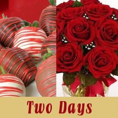 2 Days of Valentines, Chocolate Strawberries and Roses