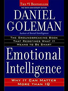 The 25 Most Influential Business Management Books - TIME  Emotional Intelligence (1995), by Daniel Goleman