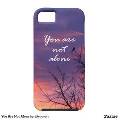 You Are Not Alone iPhone 5 Covers
