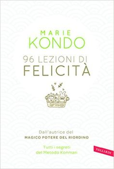 96 lezioni di felicità: Amazon.it: Marie Kondo, M. Togliani: Libri