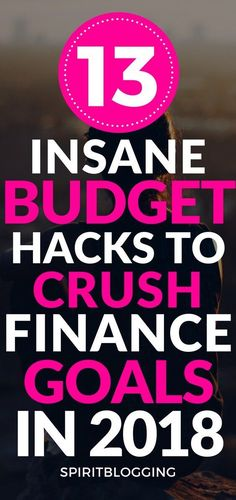These budgeting hacks can save you money to reach your Financial freedom in 2018.