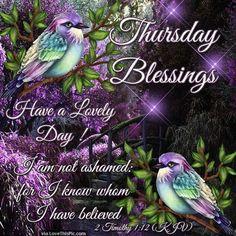 Thursday Blessings Have A Lovely Day God Bless