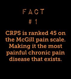 Fact 1 for Complex Regional Pain Syndrome awareness month | CRPS is ranked 42 on the McGill Pain Index making it the most painful chronic condition known | Burning Nights CRPS Support | www.burningnightscrps.org