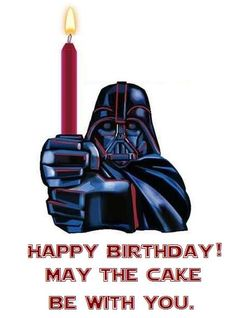 Ideas Funny Happy Birthday Star Wars Dark Side For 2019 Happy Birthday Funny, Star Wars Birthday, Happy Birthday Quotes, Happy Birthday Images, Happy Birthday Greetings, Birthday Messages, It's Your Birthday, Humor Birthday, Funny Happy
