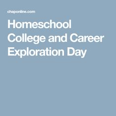 Homeschool College and Career Exploration Day