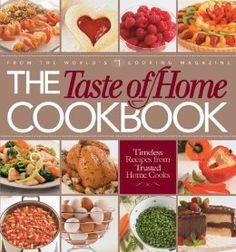 The Taste of Home Cookbook: Taste of Home Editors
