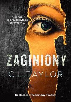 zwyczajnie i szaro?: Zaginiony - C.L. Taylor