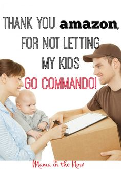 Our Kids Will NOT Have to Go Commando, Thanks to Amazon! An awesome and very funny Amazon Agent saves the day!  Just another sign that motherhood is never boring!