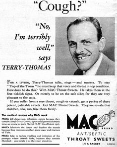 Several celebrities endorsed Mac antiseptic throat sweets in the including singer Alma Cogan and comic actor Norman Wisdom. Classic Hollywood, Old Hollywood, Norman Wisdom, Terry Thomas, Punch Magazine, British Comedy, Best Ads, Classic Movies, Famous Faces