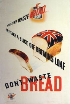 While We Waste Bread, British War Poster - Rationing Vintage Advertising Posters, Vintage Advertisements, Vintage Ads, Vintage Posters, Dig For Victory, Women's Land Army, Ww2 Propaganda Posters, Peace Poster, Poster Ads