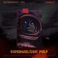 "mixtape maestro » Astronauts, etc. ""Foreign Sounds"""