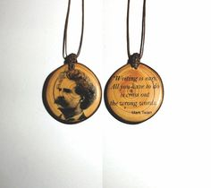 """Writing is easy. All you have to do is cross out the wrong words."" Mark Twain Wooden slice pendant printed on the both sides. Beautiful pendant necklace double sided decorated. Full color decorated p"