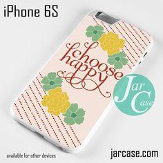 Choose Happy Phone case for iPhone 6/6S/6 Plus/6S plus