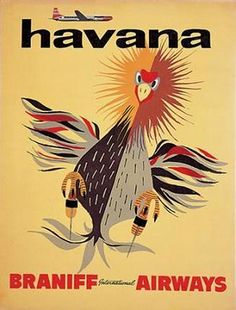 The meaning behind this poster is a bit of a mystery: The featured animal has no relation to Cuba's national bird, the tocororo. Braniff International Airways was an American airline that operated from 1928 until 1982.