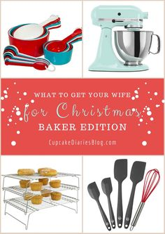 What to Get Your Wife for Christmas - Baker Edition